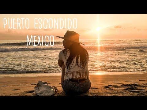 PUERTO ESCONDIDO, MEXICO  - TRAVEL DIARY