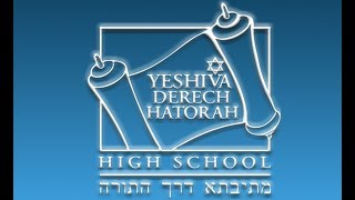 We are Yeshiva Derech HaTorah High School