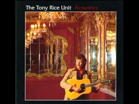 The Tony Rice Unit - Acoustics