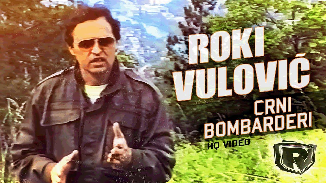 Download Roki Vulovic - Crni Bombarderi - (Official video) HQ