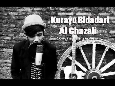 Al Ghazali - Kurayu Bidadari (Covered by Anum Aeci) | Soundtrack Anak Langit