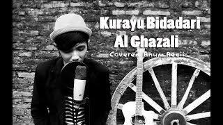 Gambar cover Al Ghazali - Kurayu Bidadari (Covered by Anum Aeci) | Soundtrack Anak Langit