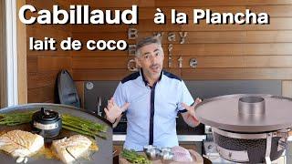 Dos de Cabillaud au lait de coco - BBQ Monolith ICON avec plancha !