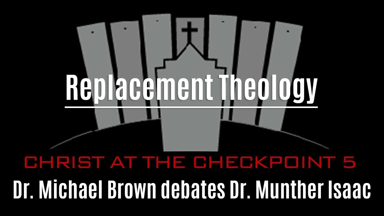 Replacement Theology: Dr. Michael Brown Debates Dr. Munther Isaac