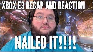 Xbox e3 Recap and Reactions!  WOW!