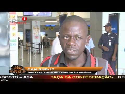 """CAN Sub 17 """"Angola estreia se na 2ª Feira diante do Níger"""