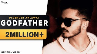 GODFATHER by Devender Ahlawat | Dikshit Parasher | New Haryanvi Songs Haryanavi 2019