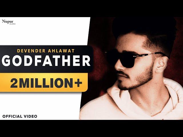 GODFATHER by Devender Ahlawat | Dikshit Parasher | New Haryanvi Songs Haryanavi 2019