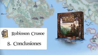 Robinson Crusoe E08 - Conclusiones