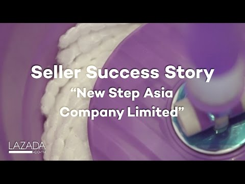 Seller Success Story #2 : ร้าน New Step Asia Company Limited