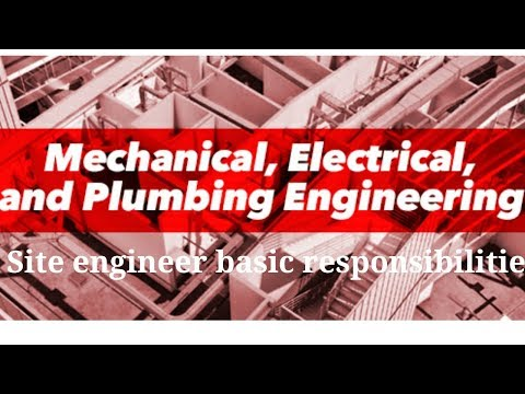 MEP site engineer responsibilities