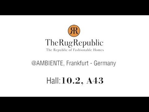 The Rug Republic@ Ambiente - Frankfurt, Germany 2018