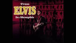 Скачать Elvis Presley From ELVIS In Memphis C 1969 Warm LP Sound