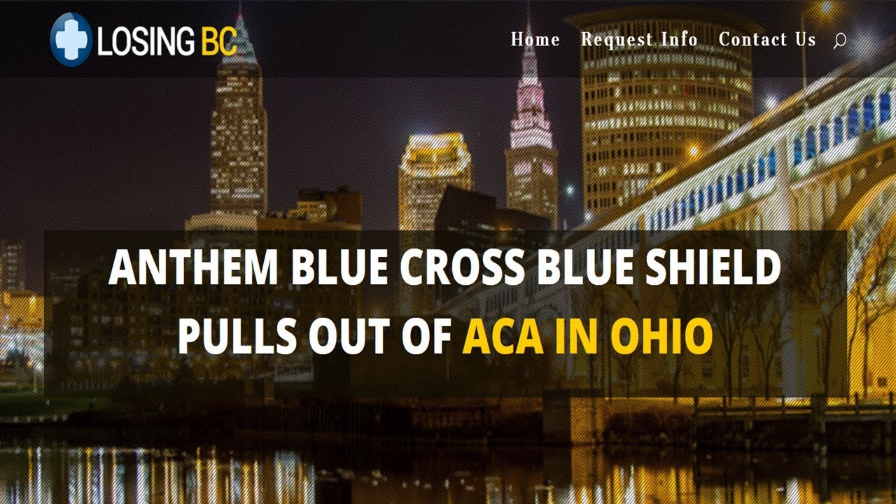 Anthem Blue Cross Leaves Obamacare ACA In Ohio Other Options Available