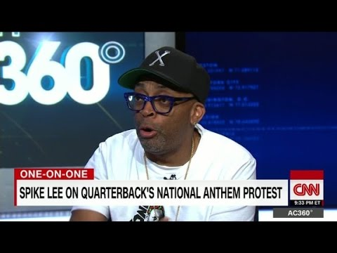Spike Lee on Kaepernick's protest: I support him