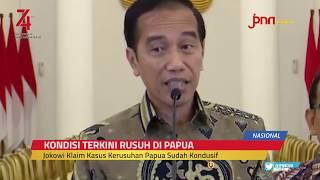 Pernyataan Terkini Jokowi Kondisi Terakhir Kerusuhan Papua