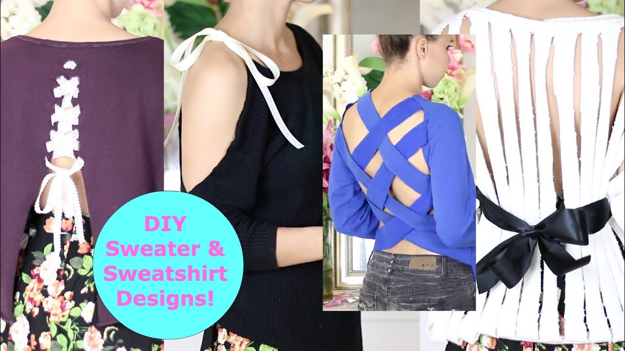 DIY Sweater Design Cutting Ideas! DIY Sweater / Sweatshirt Reconstruction    YouTube