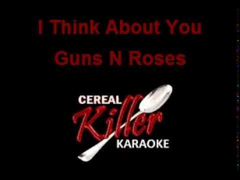 CKK   Guns N Roses   Think About You (Karaoke)