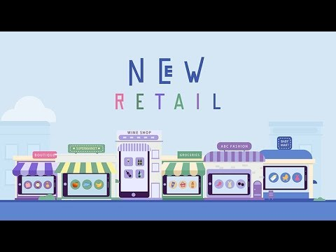 "Alibaba's ""New Retail"" Explained"