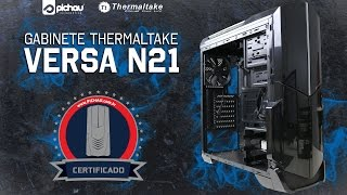 Review Gabinete Thermaltake Versa N21 Black Window CA-1D9-00M1WN-00