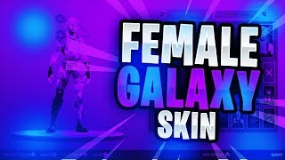 FORTNITE HOW TO GET THE FEMALE GALAXY SKIN *EASY*