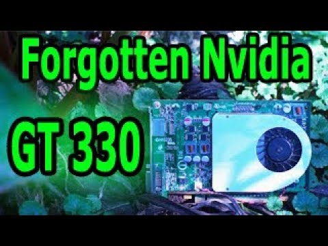The Forgotten Nvidia GT 330: Review And Benchmark