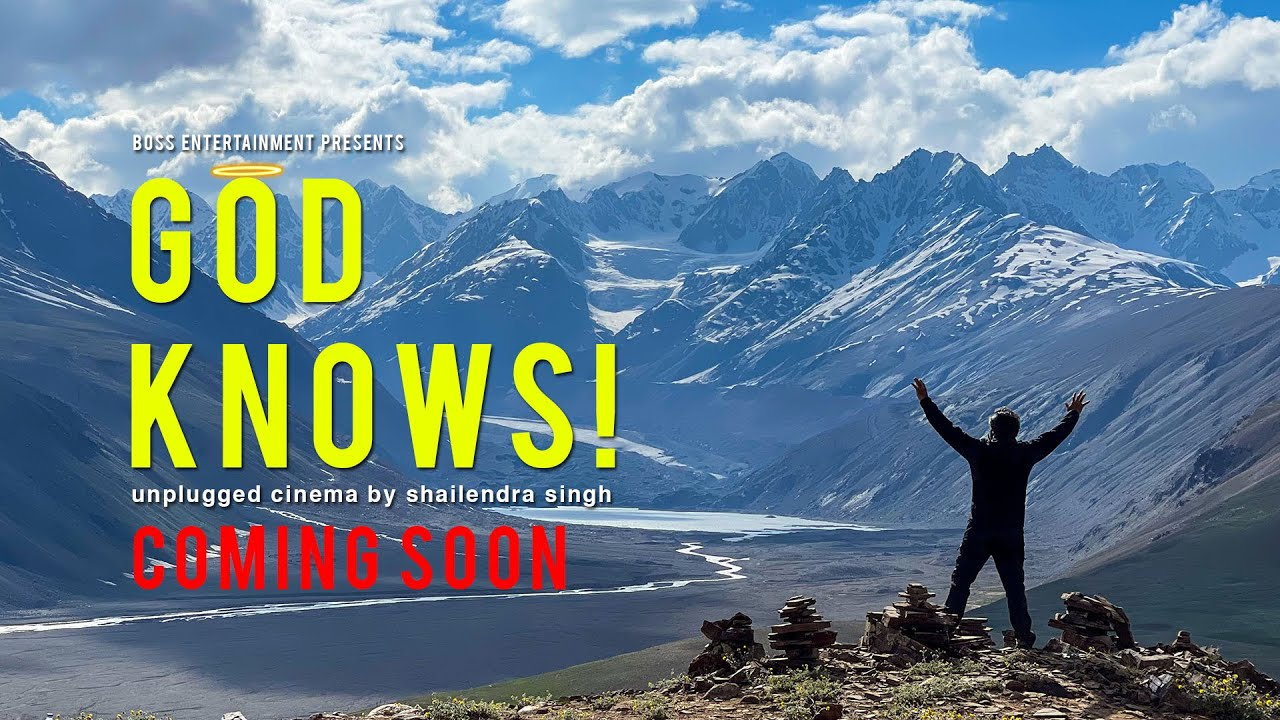 GOD KNOWS | OFFICIAL TRAILER | UNPLUGGED CINEMA BY SHAILENDRA SINGH