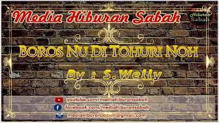 S Welly - Boros Nu Di Tohuri Noh | Karaoke Minus One + Lyrics HD
