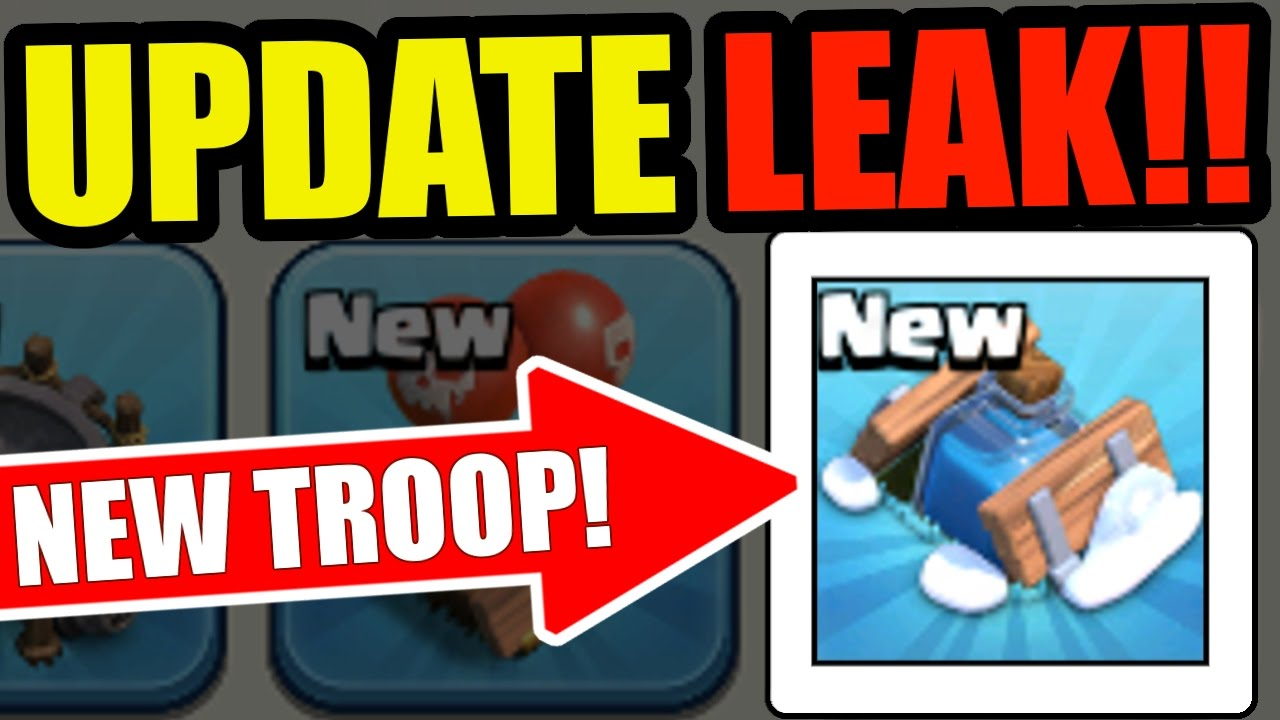OMG! NEW UPDATE LEAKS IN CLASH OF CLANS! NEW TROOP , SPELL AND ...
