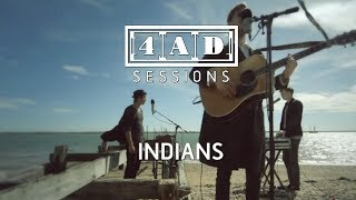 Indians - 4AD Session