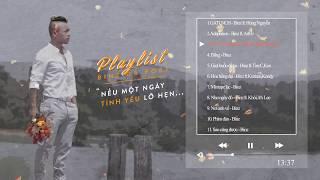 PLAYLISTS THÁNG 6 | NẾU MỘT NGÀY TÌNH YÊU LỠ HẸN - BINZ DA POET | 1 HOUR