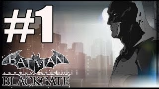 Batman Arkham Origins Blackgate Deluxe Edition Walkthrough Part 1 PC HD