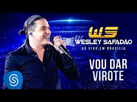 Wesley Safadão - Vou dar virote DVD  em Brasília