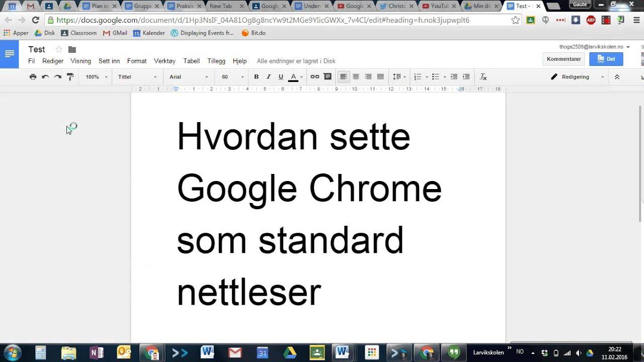 6324e474f Hvordan sette Google Chrome som standard nettleser