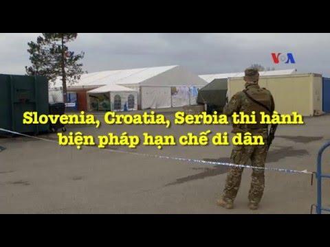 Slovenia, Croatia, Serbia thi hành biện pháp hạn chế di dân