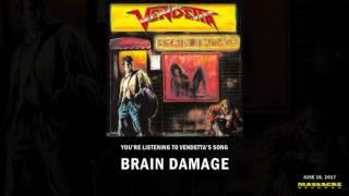 VENDETTA - Brain Damage (Song Stream)