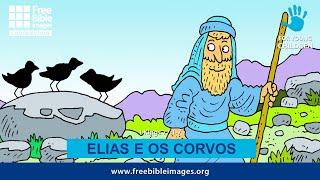 Elias e os corvos - Aprendendo com Elias  (aula 01)