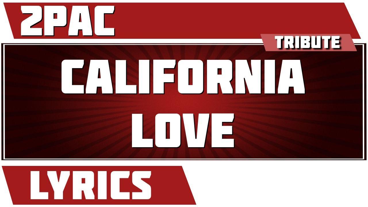 2Pac - California Love (remix) Lyrics | MetroLyrics