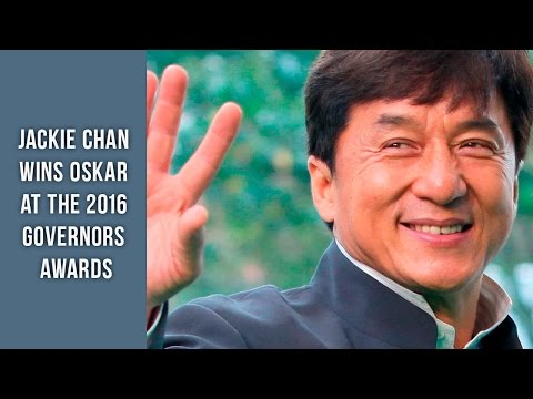 JACKIE CHAN WINS OSKAR AT THE 2016 GOVERNORS AWARDS. TOP FILMS WITH JACKIE CHAN | AWA
