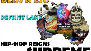 Watch Bliss N Eso Destiny Lane video