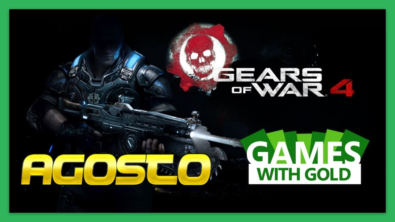 Gears Of War 4 Games With Gold De Agostos 2019 Youtube