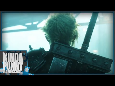 Final Fantasy VII Remake! Sony Press Conference Reactions! - Kinda Funny Gamescast (E3 2015)