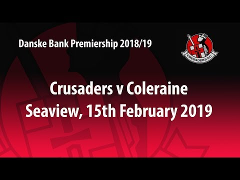 Crusaders 4-2 Coleraine 15/2/19