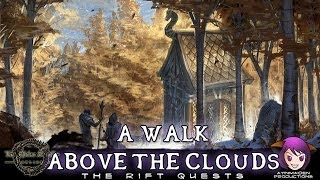 ★ Elder Scrolls Online ★ - A Walk Above the Clouds