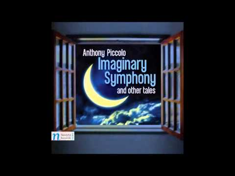 Imaginary Symphony and Other Tales - Anthony Piccolo