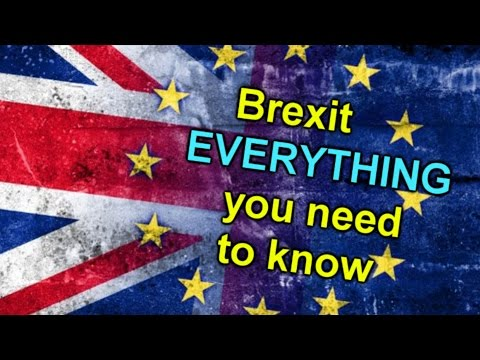 Everything you need to know about the Brexit!