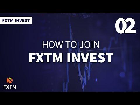 02 - How do I join FXTM Invest? - FXTM Invest