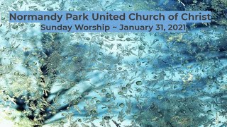 NPUCC Worship for Sunday, January 31st, 2021