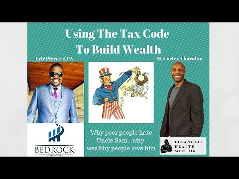 Using the Tax Code to Build Wealth with CPA Eric Pierre Bedrock Assurance, myEcon