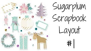 How To Make A Christmas Scrapbook Layout Using Sugarplum Decorative Paper Pack! (Part 1)
